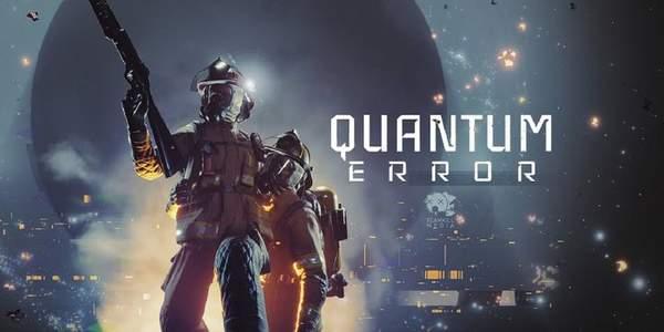 恐怖FPS《量子误差》游戏新宣传片将于6月6日公布
