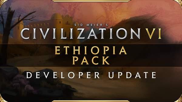 """《文明6》新纪元季票DLC """"埃塞俄比亚包""""宣传预告"""