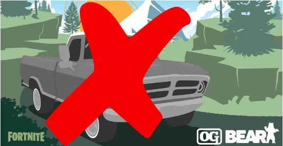 堡壘之夜暫時移除載具皮卡車OG Bear